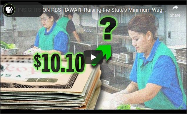 Insights on PBS Hawai'i  Raising the State's Minimum Wage